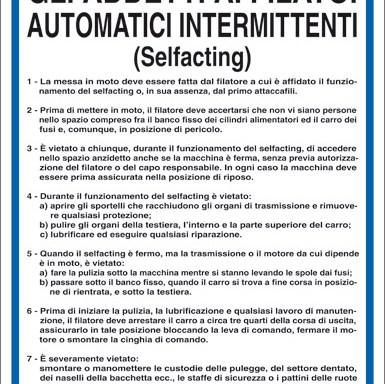 NORME DI SICUREZZA PER GLI ADDETTI AI FILATOI AUTOMATICI INTERMITTENTI (Selfacting)