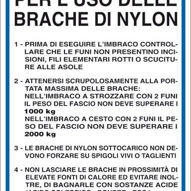 NORME DI SICUREZZA PER L'USO DELLE BRACHE DI NYLON