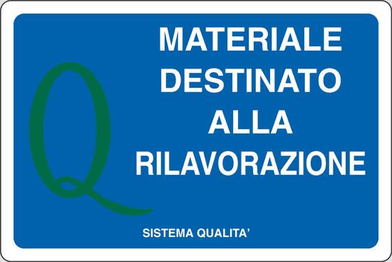MATERIALE DESTINATO ALLA RILAVORAZIONE