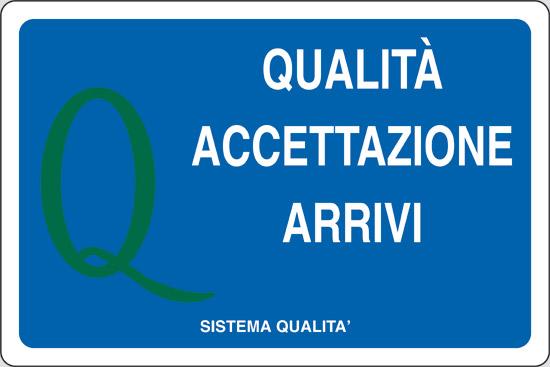 QUALITA' ACCETTAZIONE ARRIVI