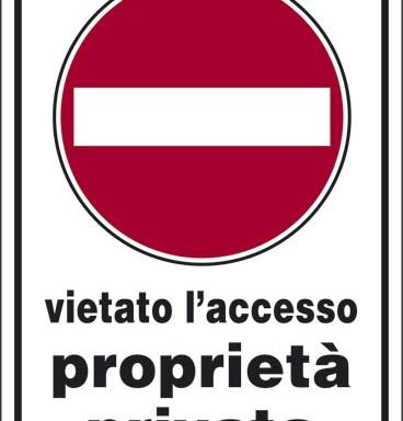 vietato l' accesso proprieta' privata