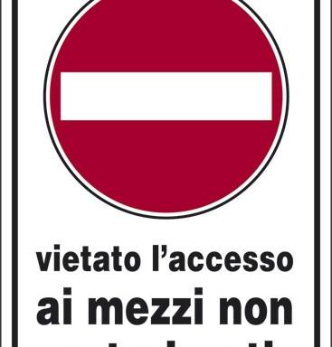 vietato l' accesso ai mezzi non autorizzati