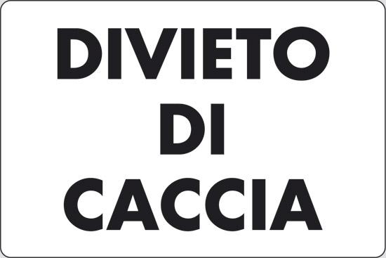 DIVIETO DI CACCIA