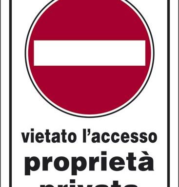 vietato l'accesso proprieta' privata