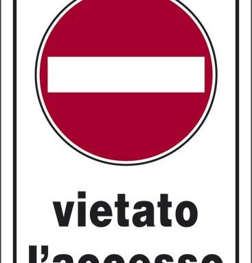 vietato l' accesso