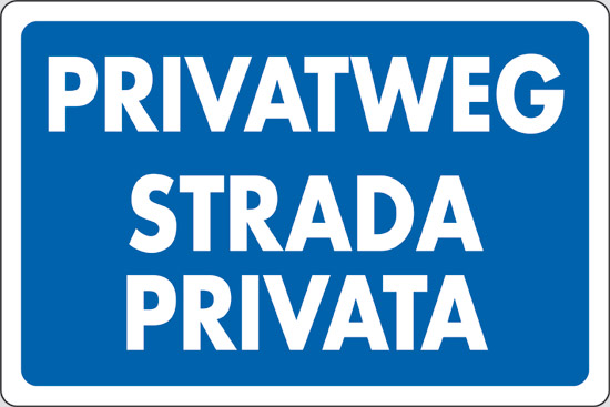 PRIVATWEG STRADA PRIVATA
