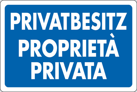 PRIVATBESITZ PROPRIETA' PRIVATA
