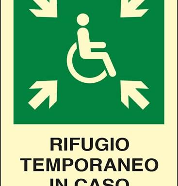 RIFUGIO TEMPORANEO IN CASO DI EMERGENZA luminescente
