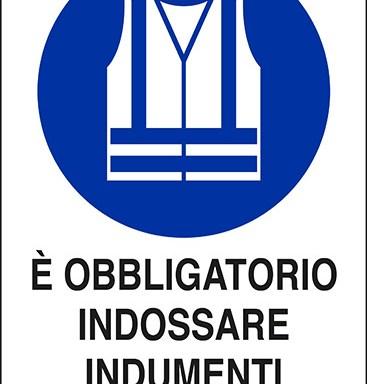 E' OBBLIGATORIO INDOSSARE INDUMENTI AD ALTA VISIBILITA'