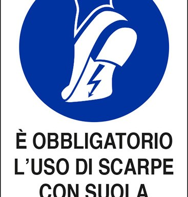 E' OBBLIGATORIO L'USO DI SCARPE CON SUOLA ISOLANTE