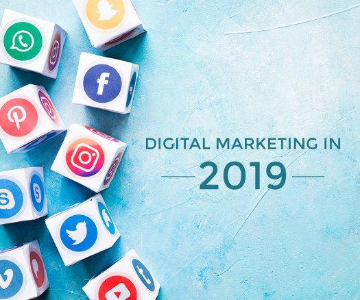 Digital Marketing in 2019