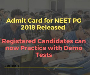 Admit Card for NEET PG 2018 Released – Registered Candidates can now Practice with Demo Tests