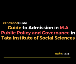 Guide to Admission in M.A. Public Policy and Governance in Tata institute of Social Sciences