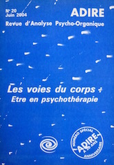 N° 20 – LES VOIES DU CORPS : Être en psychothérapie (2004)