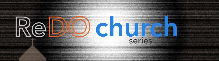 Redo Church Series