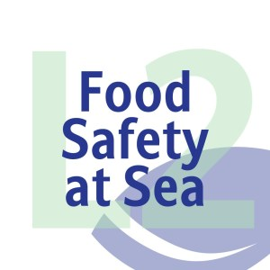 Food Safety at Sea Level 2 Award (RQF) from Aaron Scott and Black