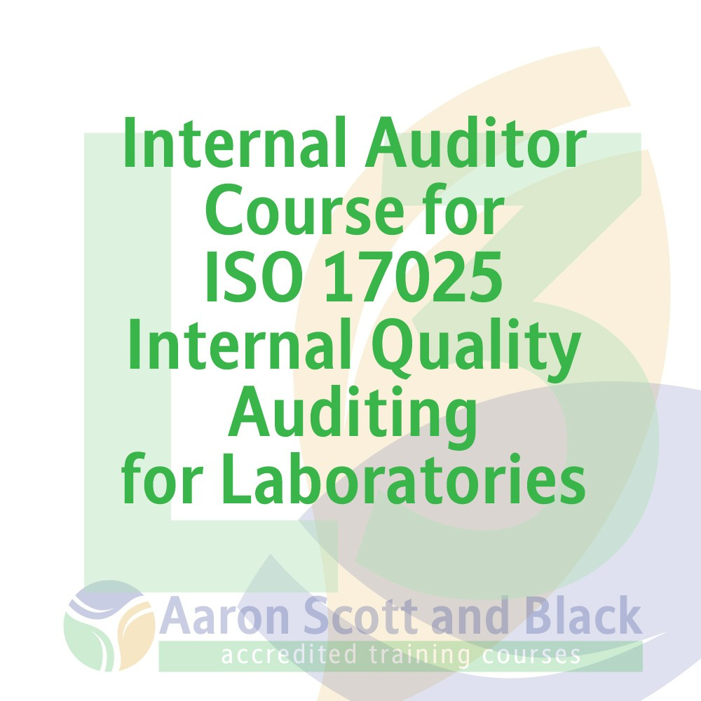 Internal-Auditor-Course-for-ISO-17025-Internal-Quality-Auditing-for-Laboratories-training-courses-from-aaron-scott-black