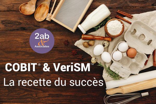 COBIT et VeriSM : La recette du succès