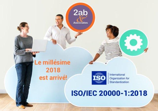 ISO/IEC 20000-1:2018 nouvelle version de la norme de gestion des services (ITSM)