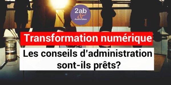 Transformation numérique : les conseils d'administration sont-ils prêts