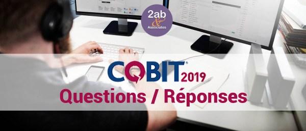 Cadre de gouvernance COBIT 2019 - Questions réponses