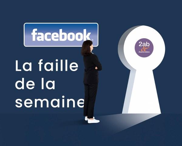 Facebook : la faille de la semaine