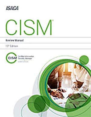 CISM review manuel - 15th ed. - Comment passer de spécialiste de la sécurité à CISO ou RSSI