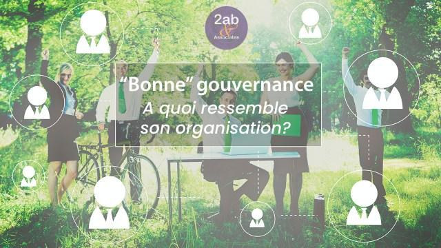 Une bonne gouvernance d'entreprise requiert une organisation basée sur des structures claires et bien définies
