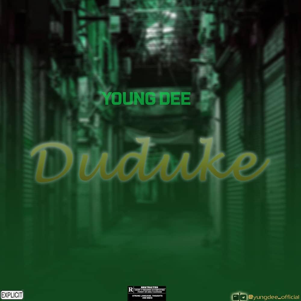 Music: Young Dee - Duduke