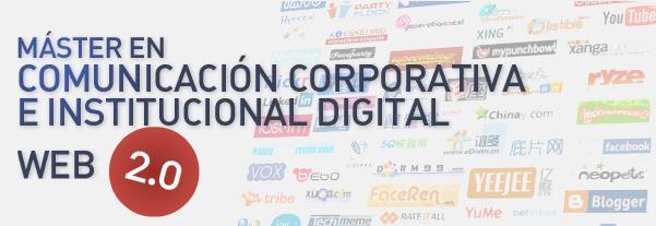 Master en Comunicación Corporativa e Institucional Digital Web 2.0