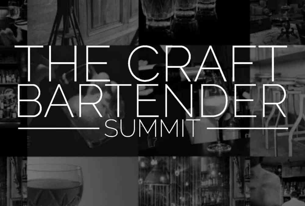Announcing: The Craft Bartender Summit