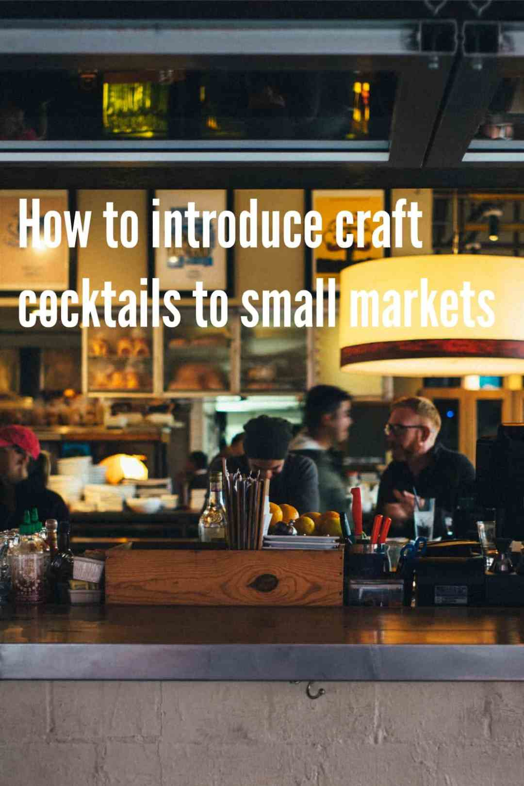 PI - Craft Cocktails in Small Markets