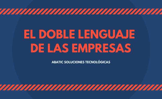 El doble lenguaje de las empresas