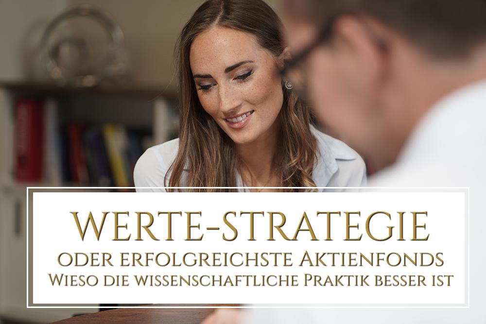 Erfolgreichste Aktienfonds oder WERTE-STRATEGIE - Was ist besser?
