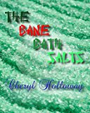 The Bane Bath Salts
