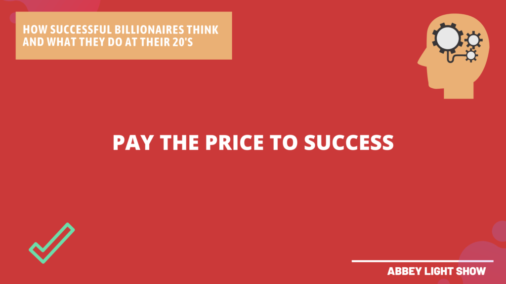 HOW SUCCESSFUL BILLIONAIRES THINK AND WHAT THEY DO IN THEIR 20'S
