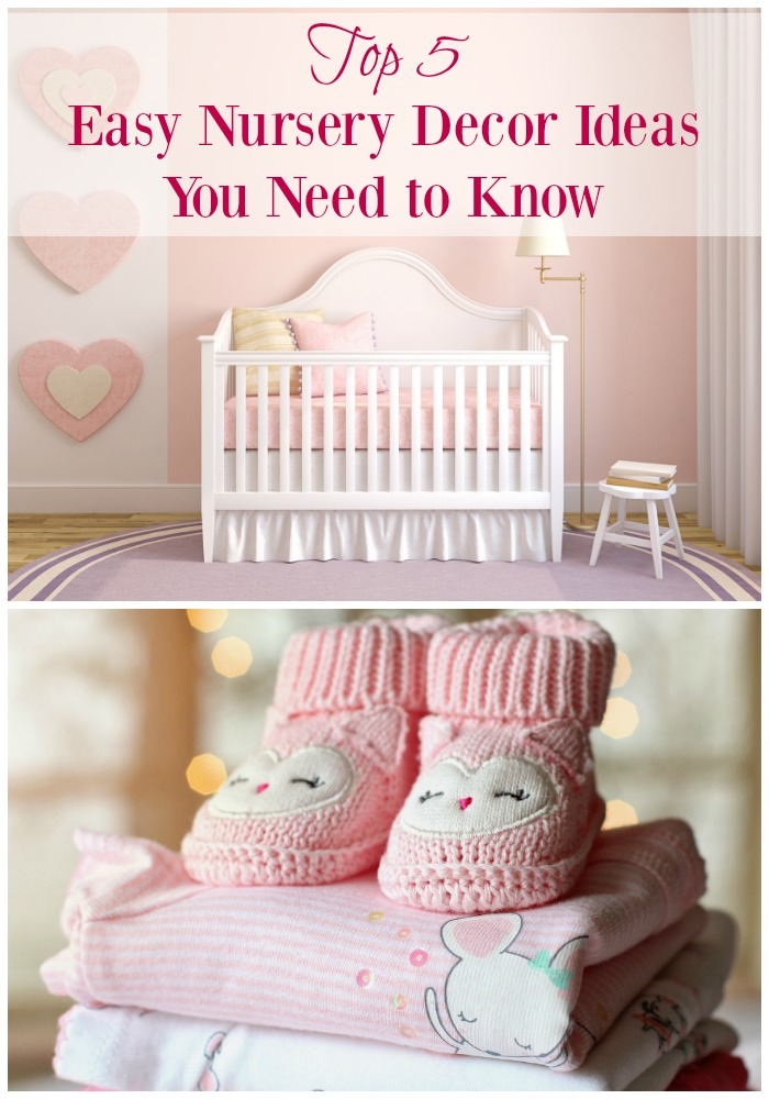 Top 5 Home Nursery Decorating Ideas You Need To Know
