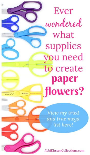 Make your own paper flowers paper flower making supply list how to make paper flowers mightylinksfo