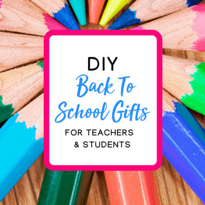 Round-Up: DIY Back-to-School Gifts for Teachers and Students