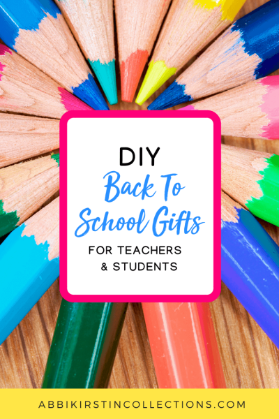 DIY Back-to-School Gifts for Teachers and Students: DIY Back to School Teacher Gifts