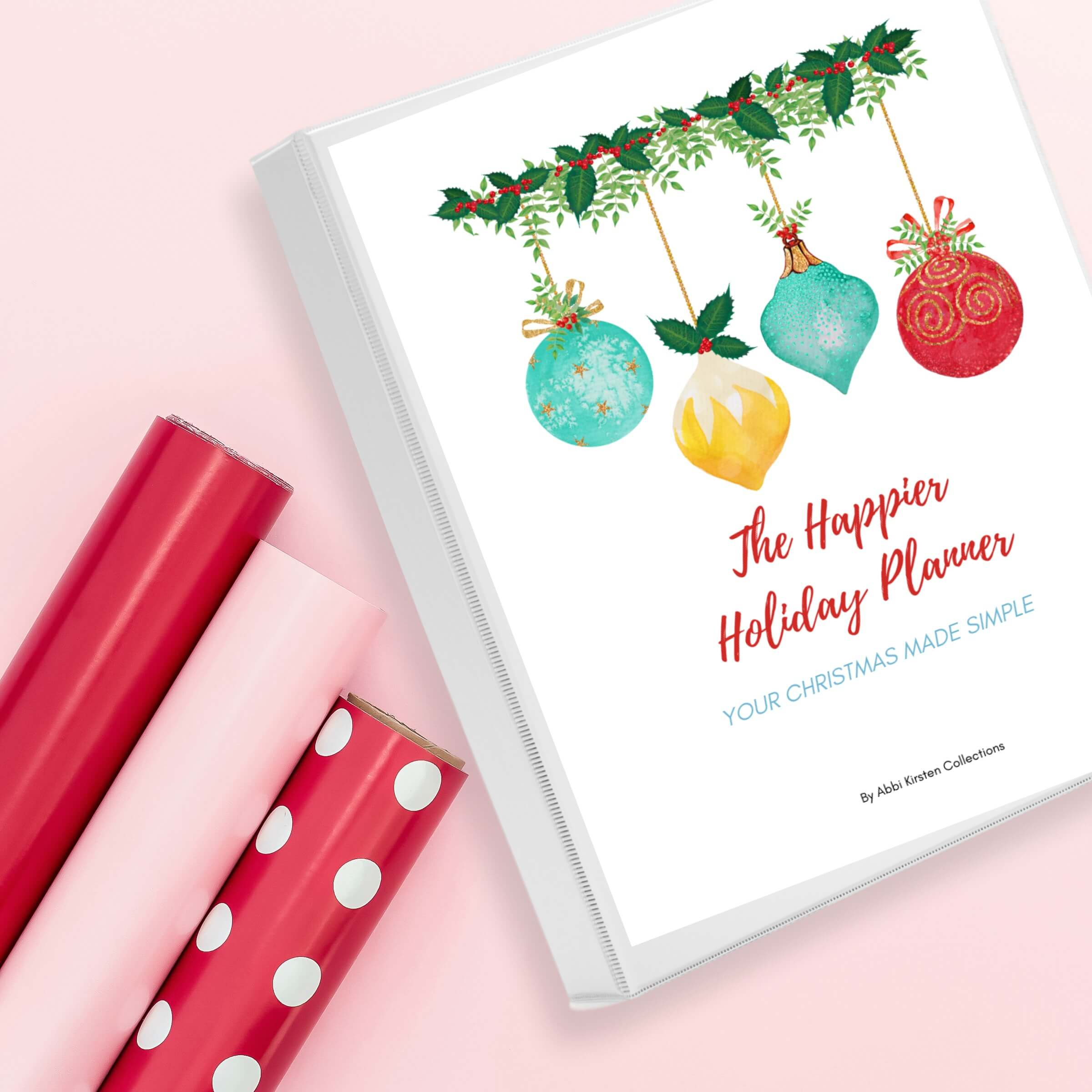 The Happier Holiday Planner: Printable Christmas Planner