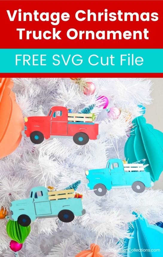 Christmas Tree Truck Svg Free.Vintage Christmas Truck Free Svg Cut File Diy Truck Ornament