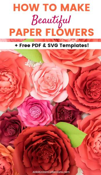 How to make beautiful and easy paper flowers. Download your free PDF and SVG flower template here.