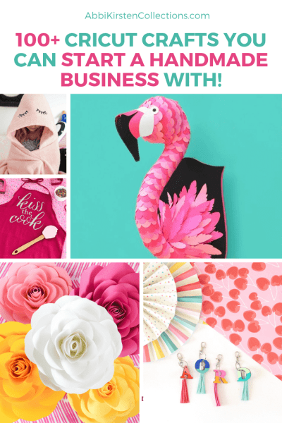 Start a handmade craft business with the 100+ cricut craft ideas you can make and sell today!