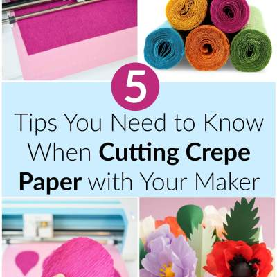 How to Cut Crepe Paper With the Cricut Maker