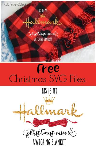 DIY Christmas blanket gift with iron-on vinyl. This is my Hallmark Christmas movie-watching blanket and Baby it's cold outside free SVG cut files.