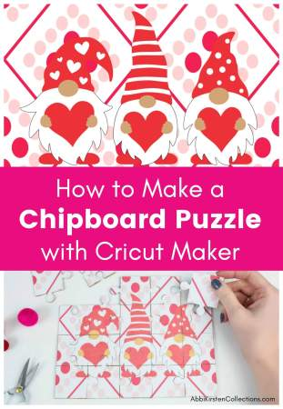 How to make a puzzle from chipboard with the Cricut Maker