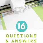 Cricut tutorials for beginners. 16 questions and answers every Cricut newbie asks.