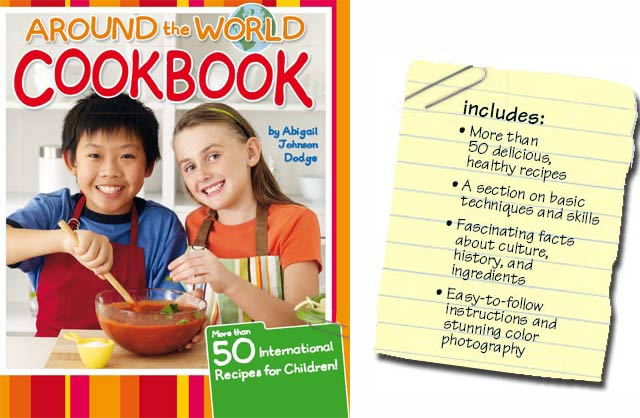 Abby Dodge's Around the World Cookbook - great for kids!