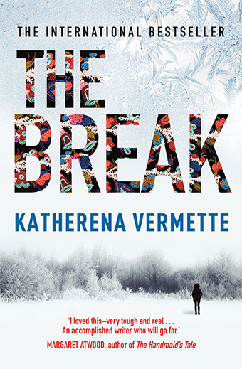 Colour image of the book cover of The Break by Katherena Vermette.